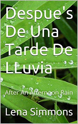 Descargar Libro Despue's De Una Tarde De Lluvia: After An Afternoon Rain Lena Simmons