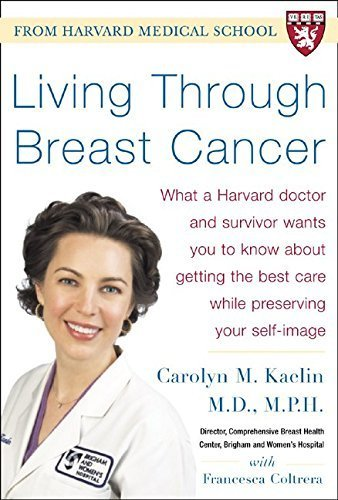 Living Through Breast Cancer by Carolyn M. Kaelin (2005-02-15)
