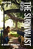 img - for The Survivalist (Anarchy Rising) book / textbook / text book