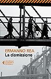 La dismissione (Universale economica)