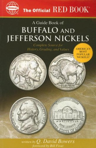 The Official Red Book a Guide Book of Buffalo and Jefferson Nickels: Complete Source for History, Grading, and Values (Official Red (Grading Buffalo Nickels)