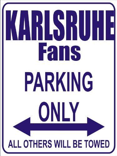 Parkplatz Fussballfana... Parking Only Karlsruhe Fans INDIGOS UG Parkplatzschild