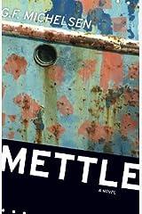Mettle: A Novel (Hardscrabble Books–Fiction of New England)