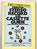 The Complete Penguin Stereo Record and Cassette Guide: Records, Cassettes, and Compact Discs (Penguin Handbooks)