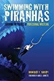 Swimming with Piranhas: Surviving the Politics of Professional Wrestling