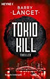 Tokio Kill: Thriller