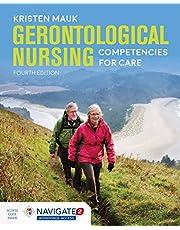 Gerontological Nursing Competencies for Care + Navigate 2 Advantage Access
