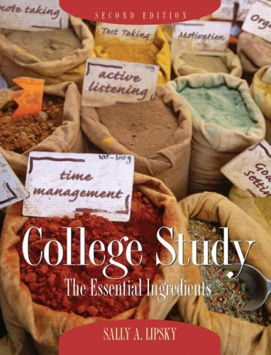 College Study: The Essential Ingredients:2nd (Second) edition
