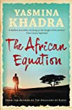 The African Equation by Yasmina Khadra front cover
