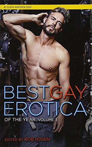 Best Gay Erotica of the Year, Volume 3 (Best Gay Erotica Series)