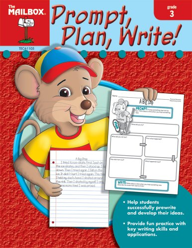 (Prompt, Plan, Write! (Gr. 3) by The Mailbox Books Staff (2007))