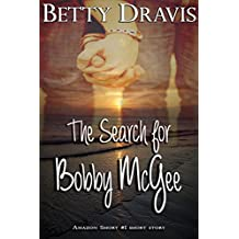 The Search For Bobby McGee