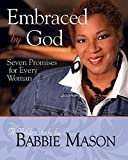Embraced by God - Women's Bible Study Participant Book: Seven Promises for Every Woman