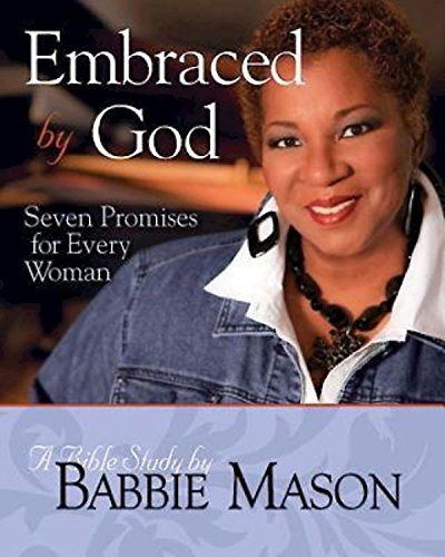 Embraced by God - Women's Bible Study Participant Book: Seven Promises for Every ()