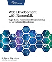 Web Development with ReasonML Front Cover