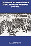 img - for Labour History of South Africa in So, Th by Elias Mpofu (2000-09-05) book / textbook / text book