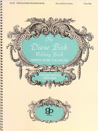 Diane Bish Wedding Book - ()
