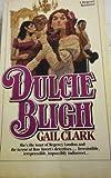 Dulcie Bligh, Gail Clark, 0671822519