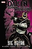 Daken: Dark Wolverine: Big Break