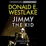 Jimmy the Kid: Mysterious Press-HighBridge Audio Classics | Donald Westlake