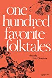 img - for One Hundred Favorite Folktales (Midland Book) book / textbook / text book