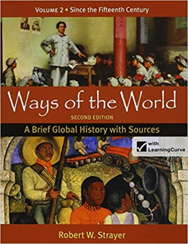 Ways Of The World A Brief Global History With Sources 2e Volume 2