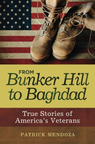 From Bunker Hill to Baghdad: True Stories of America's Veterans by Libraries Unlimited