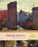Bundle: Making America: a History of the United States, Brief, 5th + U. S. History Resource Center Printed Access Card : Making America: a History of the United States, Brief, 5th + U. S. History Resource Center Printed Access Card, Berkin and Berkin, Carol, 0538456337