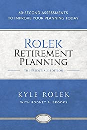 Rolek Retirement Planning: 60-Second Assessments to Improve Your Planning Today