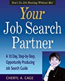 Your Job Search Partner, Cheryl A. Cage, 0971426600