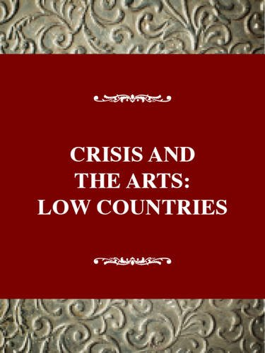 The History Of Dada  The Low Countries  Crisis And The Arts Band 7