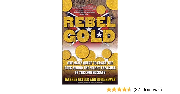 Rebel Gold One Mans Quest To Crack The Code Behind The Secret
