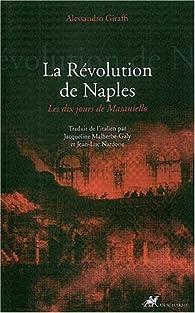 La Révolution de Naples : Les dix jours de Masaniello par Alessandro Giraffi