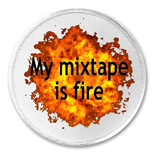 "My Mixtape Is Fire - 3"" Sew / Iron On Patch Music Producer J"