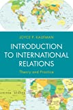 img - for Introduction to International Relations: Theory and Practice book / textbook / text book