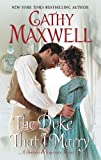 The Duke That I Marry: A Spinster Heiresses Novel (The Spinster Heiresses) by  Cathy Maxwell in stock, buy online here