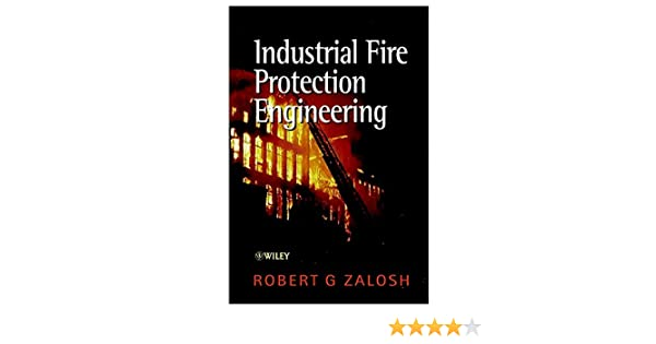 Industrial Fire Protection Engineering