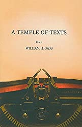A Temple of Texts: Temple of Texts: Essays (American Literature Series)