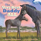Best Simon & Schuster Books for Young Readers New Board Books - The Very Best Daddy of All Review