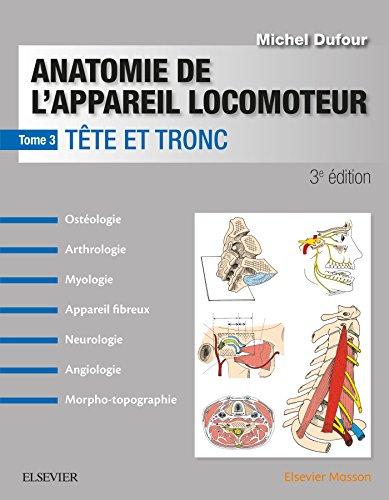Anatomie De L'appareil Locomoteur: Tête Et Tronc French Edition