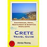 Crete Travel Guide: Sightseeing, Hotel, Restaurant & Shopping Highlights