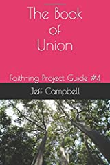 The Book of Union (Faith-ing Project Guides) Paperback