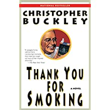 Thank You for Smoking: A Novel