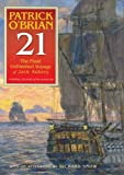 21: The Final Unfinished Voyage of Jack Aubrey (Aubrey-Maturin)