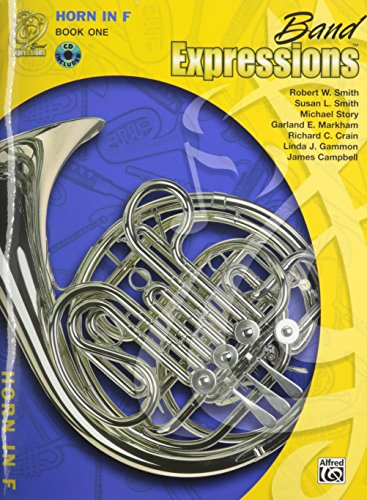 Band Expressions 1, Horn in F (Book & CD) (Expressions (Band Expressions Book)