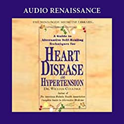 A Guide to Alternative Self-Healing Techniques for Heart Disease and Hypertension