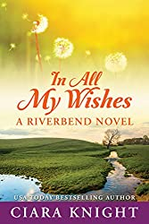 In All My Wishes (Riverbend Book 1)