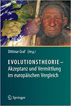 Evolutionstheorie - Akzeptanz und Vermittlung im europaischen Vergleich (German Edition)