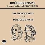 Die sieben Raben / Der junge Riese |  Brüder Grimm