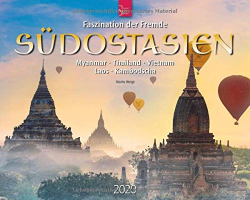 Südostasien   Faszination Der Fremde   Myanmar • Thailand • Vietnam • Laos • Kambodscha  Original Stürtz Kalender 2020   Großformat Kalender 60 X 48 Cm